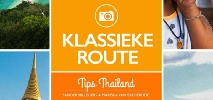 Tips Thailand Klassieke Route