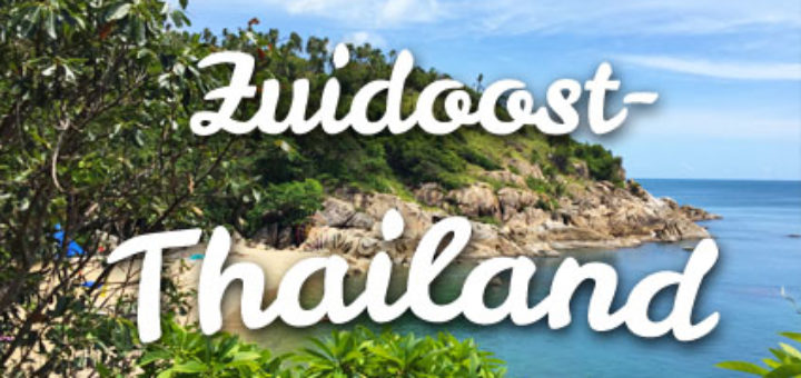 Zuidoost-Thailand